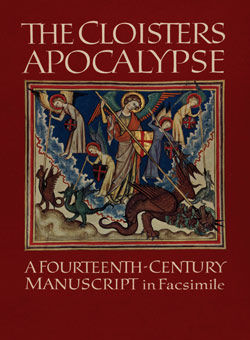 Cloisters Apocalypse An Early Fourteenth Century Manuscript in Facsimile