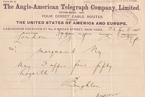 A cablegram which reads: The Anglo-American Telegraph Company Limited established, 1806; Four Direct Cable Routes The United States of America and Europe. Cablegram received at No. 8 Broad Street, New York 21 February 189[illegible]