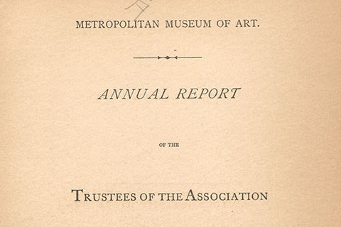 "Text: ""Metropolitan Museum of Art. Annual Report of the Trustees of the Association"""