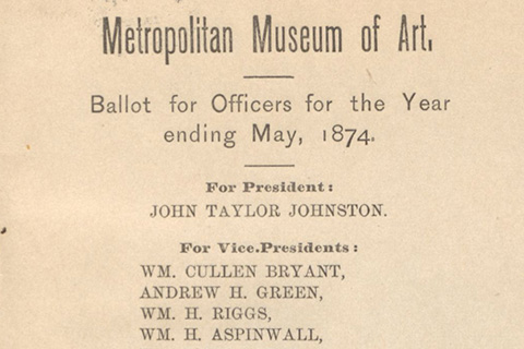 A document which reads: Metropolitan Museum of Art, Ballot for Officers for the Year ending May, 1874