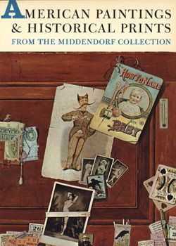 American Paintings and Historical Prints from the Middendorf Collection