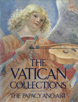 Vatican Collections The Papacy and Art