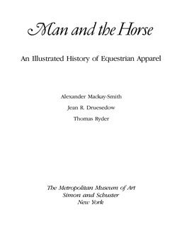 Man and the Horse An Illustrated History of Equestrian Apparel