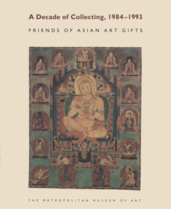 Decade of Collecting 1984 1993 Friends of Asian Art Gifts