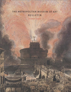 Fireworks! Four Centuries of Pyrotechnics in Prints & Drawings The Metropolitan Museum of Art Bulletin v 58 no 1 Summer 2000