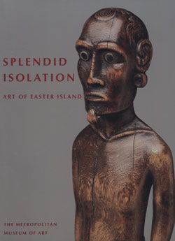 Splendid Isolation Art of Easter Island