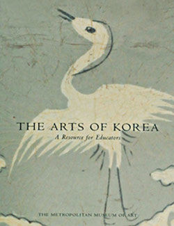 Arts of Korea A Resource for Educators