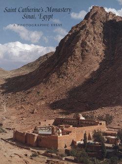 saint catherine s monastery sinai a photographic essay saint catherine s monastery sinai a photographic essay