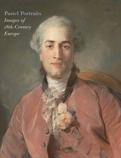 Pastel Portraits Images of Eighteenth Century Europe adapted from The Metropolitan Museum of Art Bulletin v 68 no 4 Spring 2011