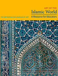 Art of the Islamic World A Resource for Educators
