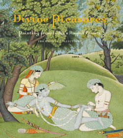 Divine Pleasures Painting from Indias Rajput Courts The Kronos Collections