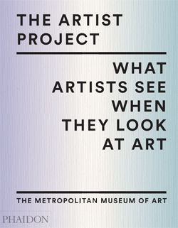 Artist Project What Artists See When They Look At Art