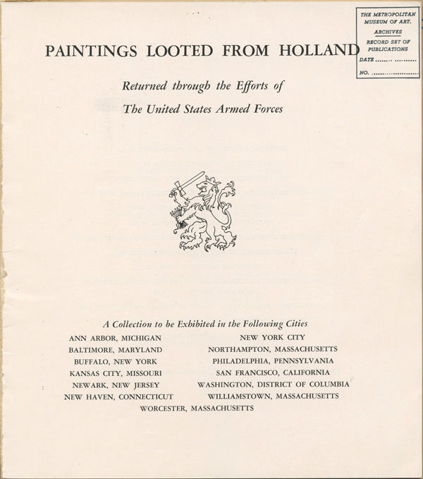 "Exhibition catalogue, ""Paintings Looted from Holland: Returned through the Efforts of The United States Armed Forces"""