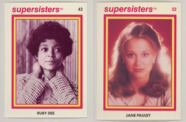 Left: Ruby Dee, Supersisters No. 43; Right: Jane Pauley, Supersisters No. 52