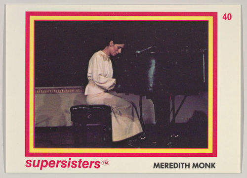 Meredith Monk, Supersisters No. 40