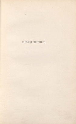 Chinese Textiles: An Introduction to the Study of their History