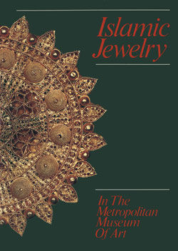 Islamic Jewelry in The Metropolitan Museum of Art