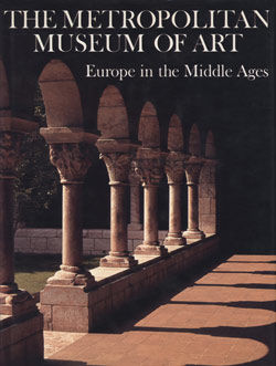 The Metropolitan Museum of Art  Vol  3, Europe in the Middle