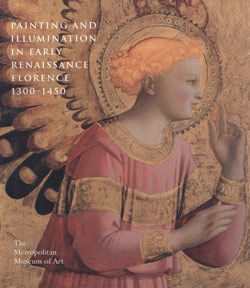 Painting and Illumination in Early Renaissance Florence, 1300–1450