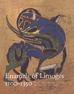 Enamels of Limoges, 1100–1350 | MetPublications | The Metropolitan
