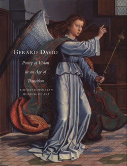 Gerard David: Purity of Vision in an Age of Transition