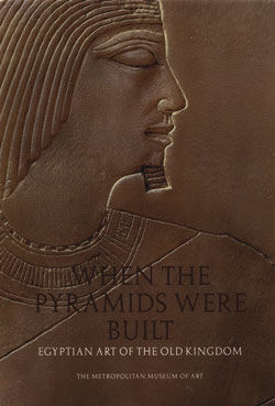Egyptian Art of the Old Kingdom When the Pyramids Were Built