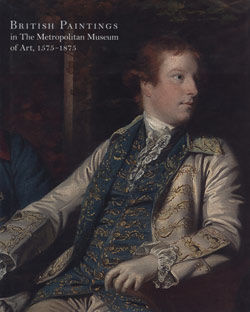 British Paintings in The Metropolitan Museum of Art 1575 1875