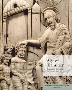 age of transition byzantine culture in the islamic world metpublications the metropolitan museum of art