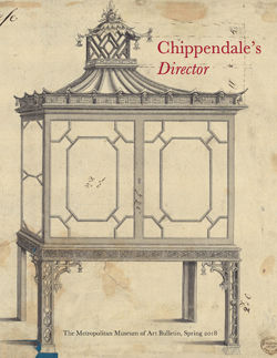 Chippendales Director A Manifesto of Furniture Design The Metropolitan Museum of Art Bulletin v75 no 4 Spring 2018