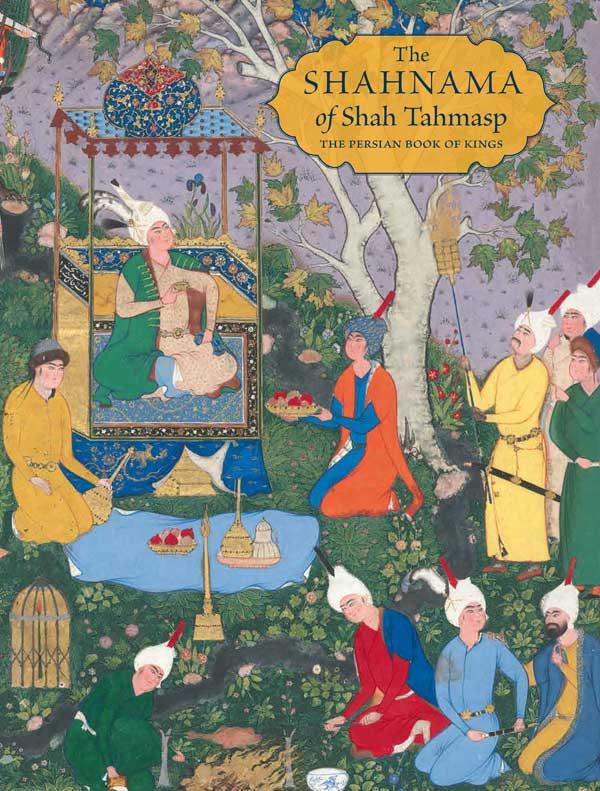 Celebrating Nauruz With The Shahnama Of Shah Tahmasp The