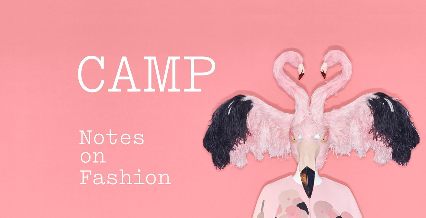 Camp Notes On Fashion The Metropolitan Museum Of Art