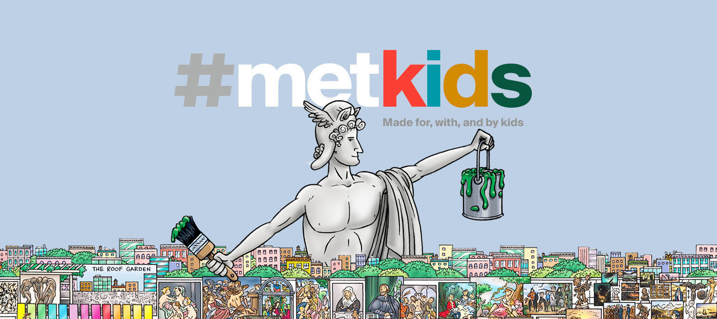 MetKids Is A Digital Feature Made For With And By Kids Discover Fun Facts About Works Of Art Hop In Our Time Machine Watch Behind The Scenes Videos