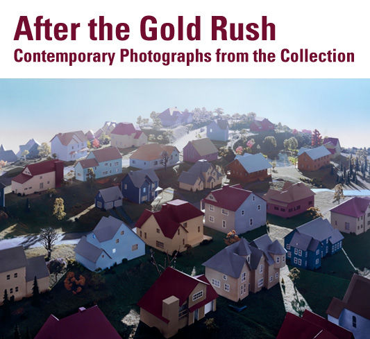 After the Gold Rush: Contemporary Photographs from the Collection