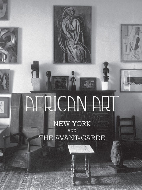 African Art, New York, and the Avant Garde