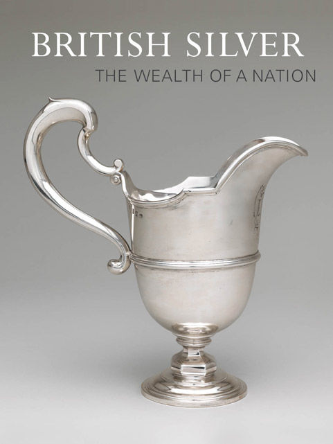British Silver: The Wealth of a Nation