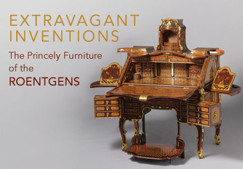 Extravagant Inventions: The Princely Furniture of the Roentgens