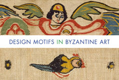 Design Motifs in Byzantine Art