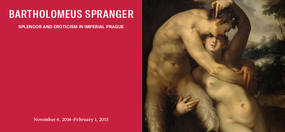 Bartholomeus Spranger: Splendor and Eroticism in Imperial Prague | November 4, 2014–February 1, 2015