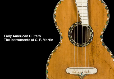 Early American Guitars: The Instruments of C. F. Martin