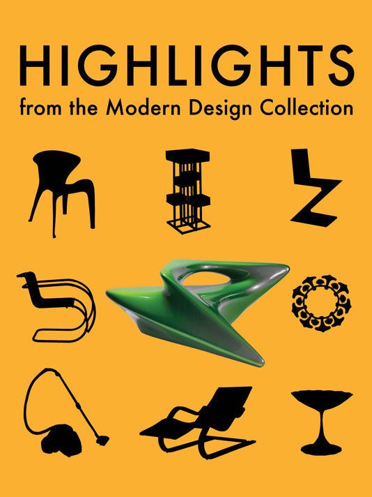 Highlights from the Modern Design Collection: 1900 to the Present