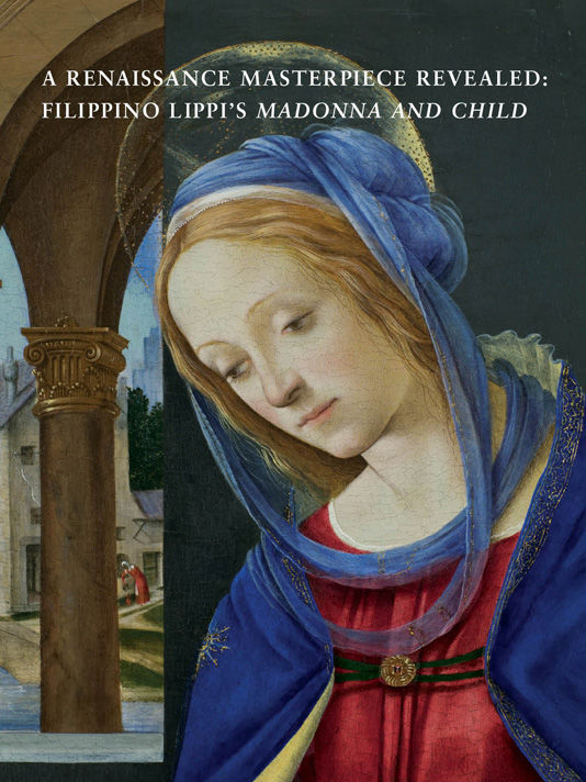 "A Renaissance Masterpiece Revealed: Filippino Lippi's ""Madonna and Child"""